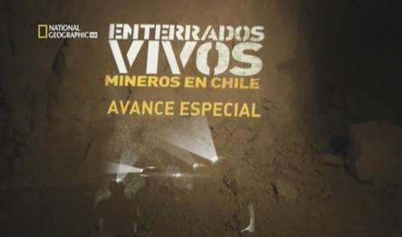 Mineros Chilenos - Enterrados Vivos